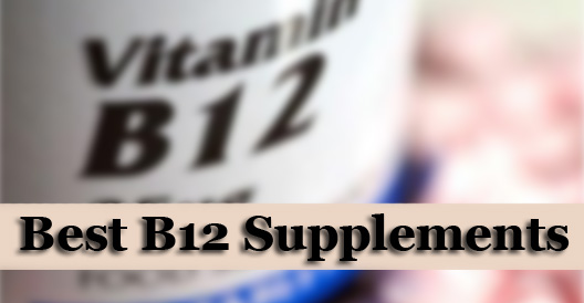 Best B12 Supplements