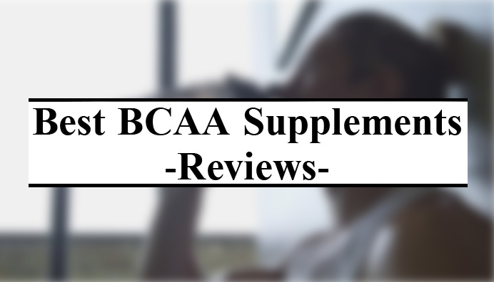 best-bcaa-supplements-reviews