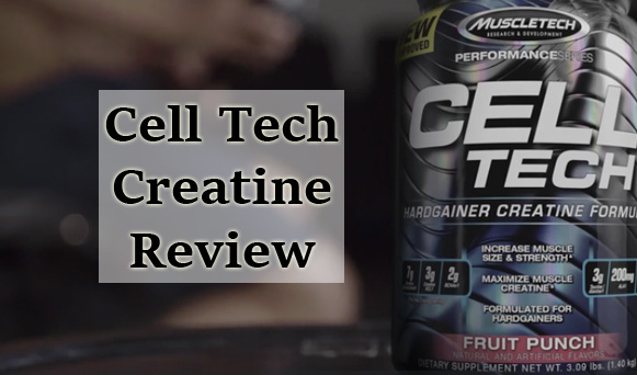 Cell Tech Creatine Review