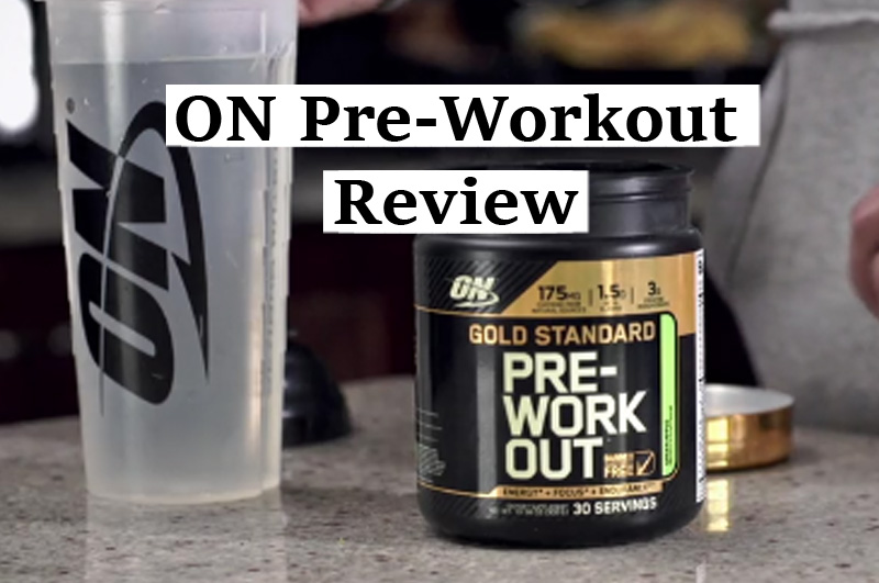 ON Pre-Workout Review