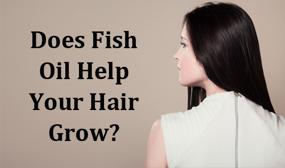 does fish oil help your hair grow pronutrics