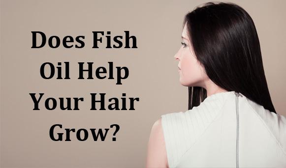 Does Fish Oil Help Your Hair Grow Pronutrics