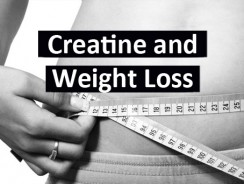 Creatine and Weight Loss